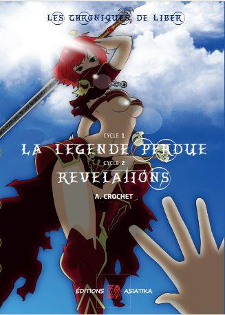 Manga/BD – Les Chroniques de Liber, Cycle 1 et Cycle 2, tome 1 d'A.CROCHET