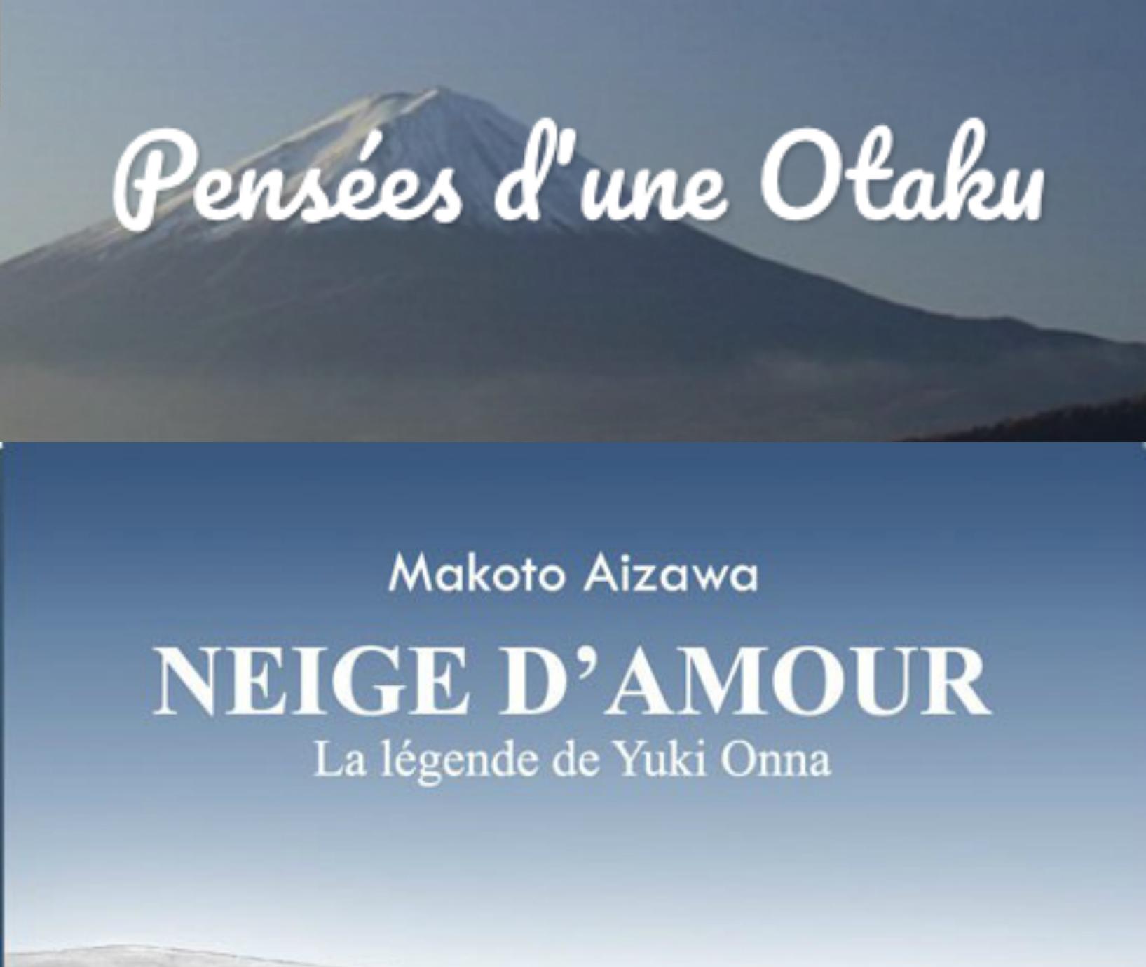 Le site Pensées d'une otaku n'a pas eu froid aux yeux en lisant Neige d'amour, la légende de Yuki Onna