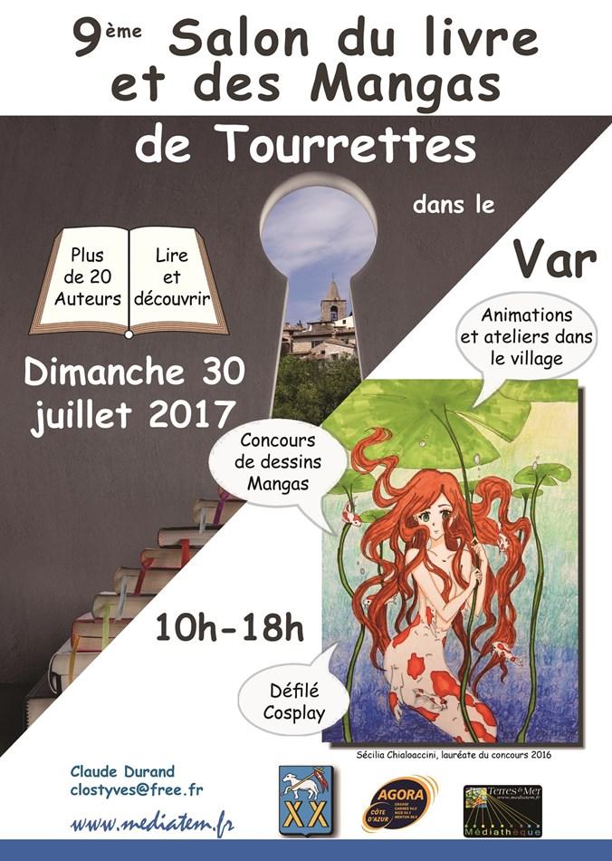 Dimanche 30 juillet 2017 - Tourrettes dans le Var, 9e salon du livre et des mangas