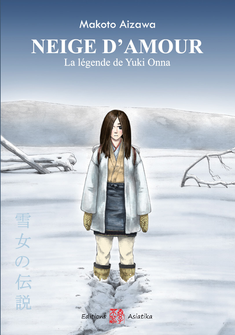 Editions Asiatika - Neige d'amour Yuki Onna